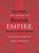 Ten Books That Shaped the British Empire