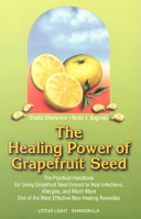 The Healing Power of Grapefruit Seed