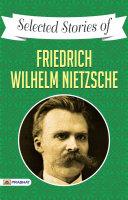 Selected Stories of Friedrich Wilhelm Nietzsche