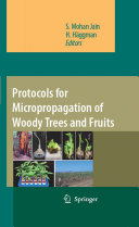 Pdf Protocols for Micropropagation of Woody Trees and Fruits