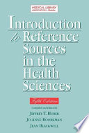 Introduction to Reference Sources in the Health Sciences