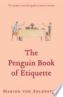 The Penguin Book Of Etiquette