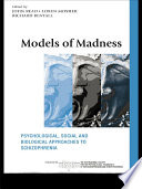 Models of Madness