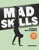 Mad Skills Exercise Encyclopedia