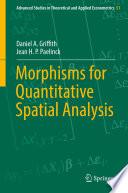 Morphisms for Quantitative Spatial Analysis