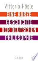Eine kurze Geschichte der deutschen Philosophie