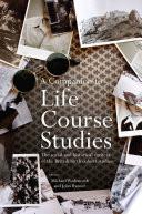 A Companion to Life Course Studies