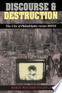 Discourse and Destruction