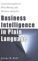 Business Intelligence in Plain Language