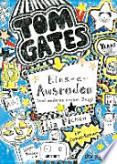 Tom Gates. Eins-a-Ausreden (und anderes cooles Zeug)