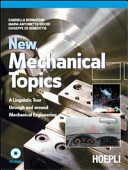 New Mechanical Topics