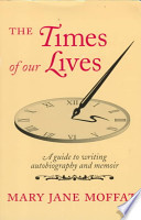 The Times of Our Lives
