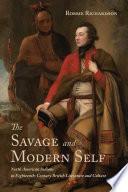 The Savage and Modern Self
