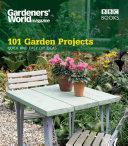 Gardeners' World: 101 Garden Projects