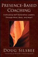 Presence-Based Coaching