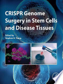CRISPR Genome Surgery in Stem Cells and Disease Tissues