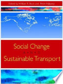 Social Change and Sustainable Transport Book