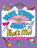 Brave  Strong    Smart   That s Me  Coloring Book