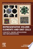 Representative Volume Elements and Unit Cells Book