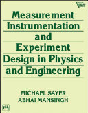 MEASUREMENT, INSTRUMENTATION AND EXPERIMENT DESIGN IN PHYSICS AND ENGINEERING