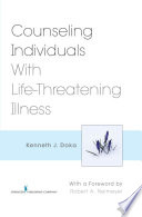 Counseling Individuals With Life Threatening Illness