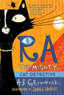 Ra the Mighty  Cat Detective
