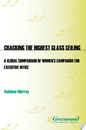 Download Cracking the Highest Glass Ceiling Free Books - Reading Best Books For Free 2018