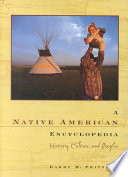 A Native American Encyclopedia, History, Culture, and Peoples by Barry Pritzker PDF