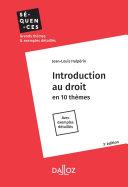 Introduction au droit. en 10 thèmes. Avec exemples détaillés - 3e ed.