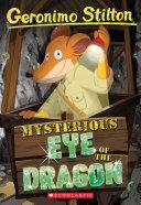 Mysterious Eye of the Dragon (Geronimo Stilton #78) Pdf