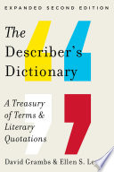 The Describer s Dictionary  A Treasury of Terms   Literary Quotations  Expanded Second Edition