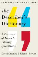 The Describer's Dictionary: A Treasury of Terms & Literary ...