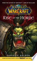 World of Warcraft  Rise of the Horde Book PDF