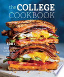 link to The College cookbook : 100+ fast, fresh, easy & cheap recipes in the TCC library catalog