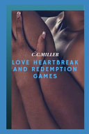 Pdf Love Heartbreak and Redemption Games