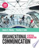 """Organizational Communication"" by Dennis K. Mumby, Timothy R. Kuhn"