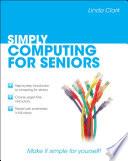 Simply Computing For Seniors