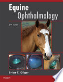 Equine Ophthalmology   E Book Book