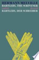 Bartleby the Scrivener/Bartleby Der Schreiber