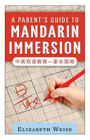 A Parent s Guide to Mandarin Immersion