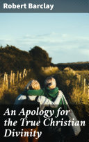 Pdf An Apology for the True Christian Divinity
