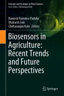 Biosensors in Agriculture  Recent Trends and Future Perspectives
