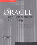 Oracle High Performance SQL Tuning