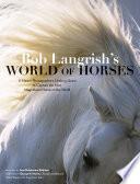 Bob Langrish   s World of Horses