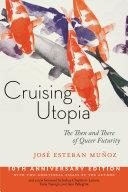 Cruising Utopia  10th Anniversary Edition