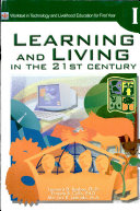 Learning   Living in the 21st Century i for H s   2007 Ed