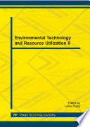 Environmental Technology and Resource Utilization II Book