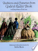 Fashions and Costumes from Godey s Lady s Book