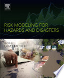 Risk Modeling for Hazards and Disasters Book