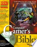 Computer Gamer's Bible